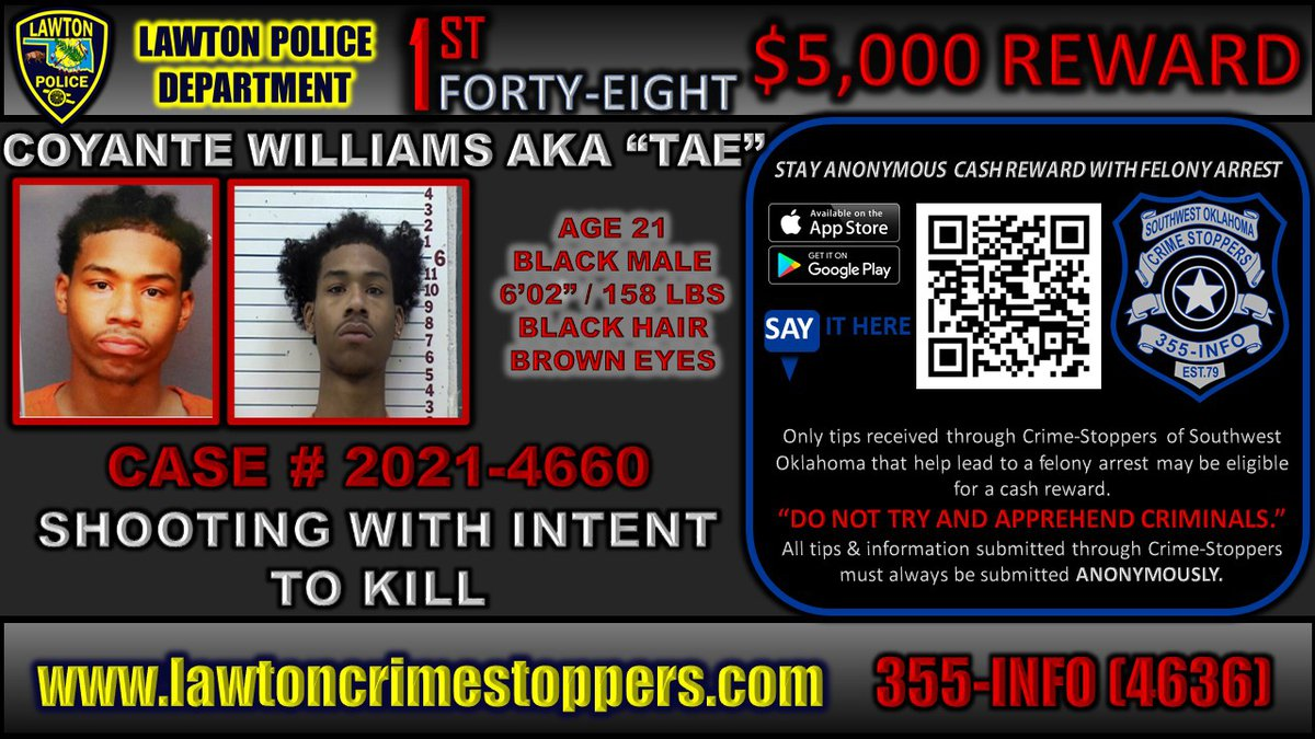 Coyante Williams is wanted for a shooting that took place Wednesday in Lawton.